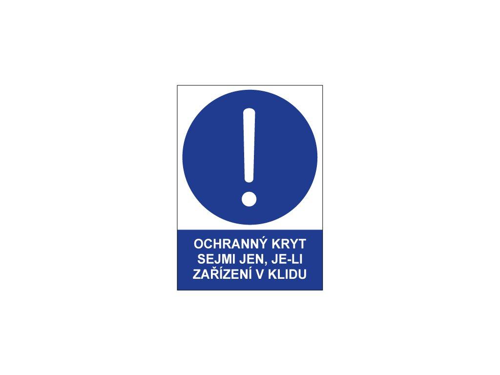 00734 Ochranný kryt sejmi jen je li zařízení v klidu