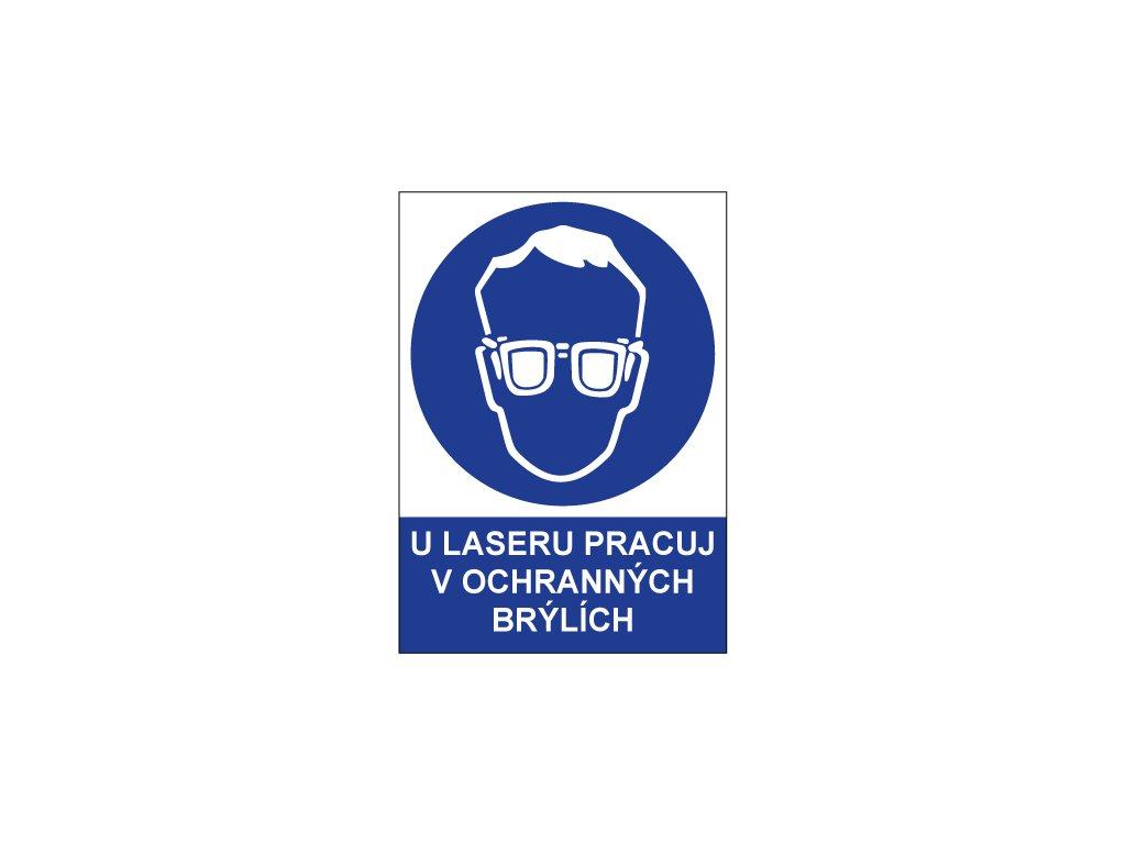 00760 U laseru pracuj v ochranných brýlích
