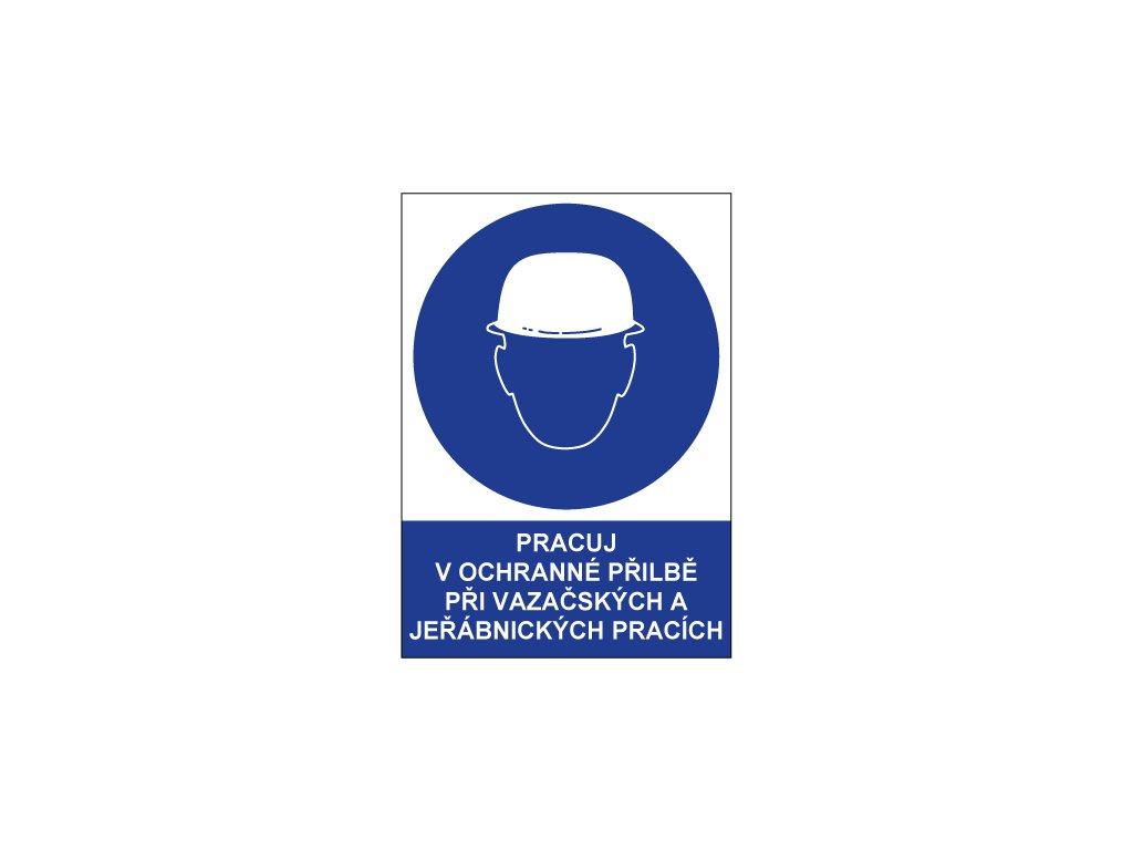 00762 Pracuj v ochranné přilbě při vazačských a jeřábnických pracích